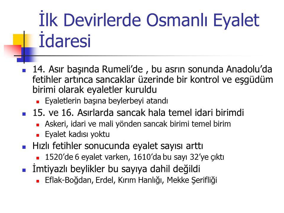 İlk Devirlerde Osmanlı Eyalet İdaresi 14.