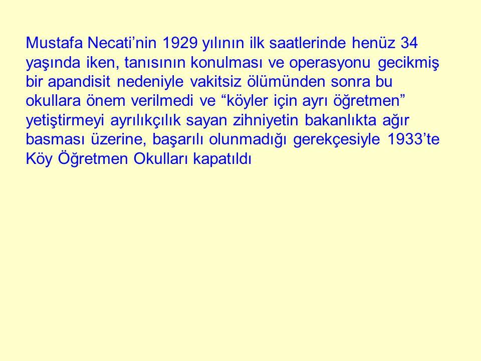 Mustafa Necati'nin 1929 yılının ilk saatlerinde henüz 34 yaşında iken, tanısının konulması ve operasyonu gecikmiş bir apandisit nedeniyle vakitsiz ölü