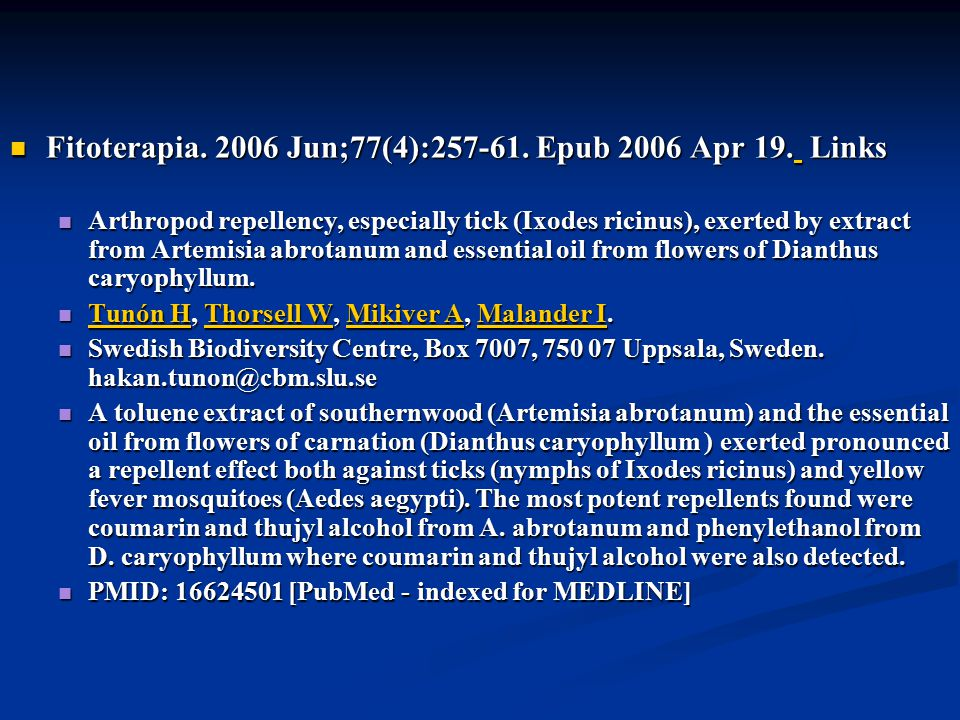 Doç Dr. Celalettin R. ÇELEBİ & Dr. Nalan AKYOL Fitoterapia. 2006 Jun;77(4):257-61. Epub 2006 Apr 19. Links Fitoterapia. 2006 Jun;77(4):257-61. Epub 20
