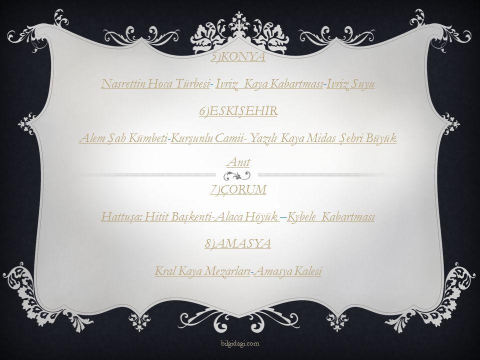 ALEM ŞAH KÜMBETİ Sivrihisar'da bulunan bu kümbet Selçuklular tarafından, 1321 yılında Melik Şah'ın kardeşi Sultan Şah adına yaptırılmıştır.