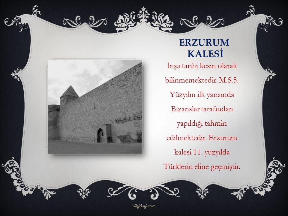 ERZURUM KALESİ İnşa tarihi kesin olarak bilinmemektedir. M.S.5. Yüzyılın ilk yarısında Bizanslar tarafından yapıldığı tahmin edilmektedir. Erzurum kal