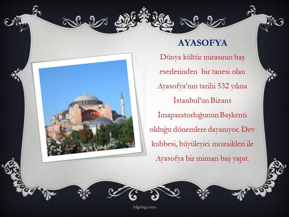 AYASOFYA Dünya kültür mirasının baş eserlerinden bir tanesi olan Ayasofya'nın tarihi 532 yılına İstanbul'un Bizans İmaparatorluğunun Başkenti olduğu d