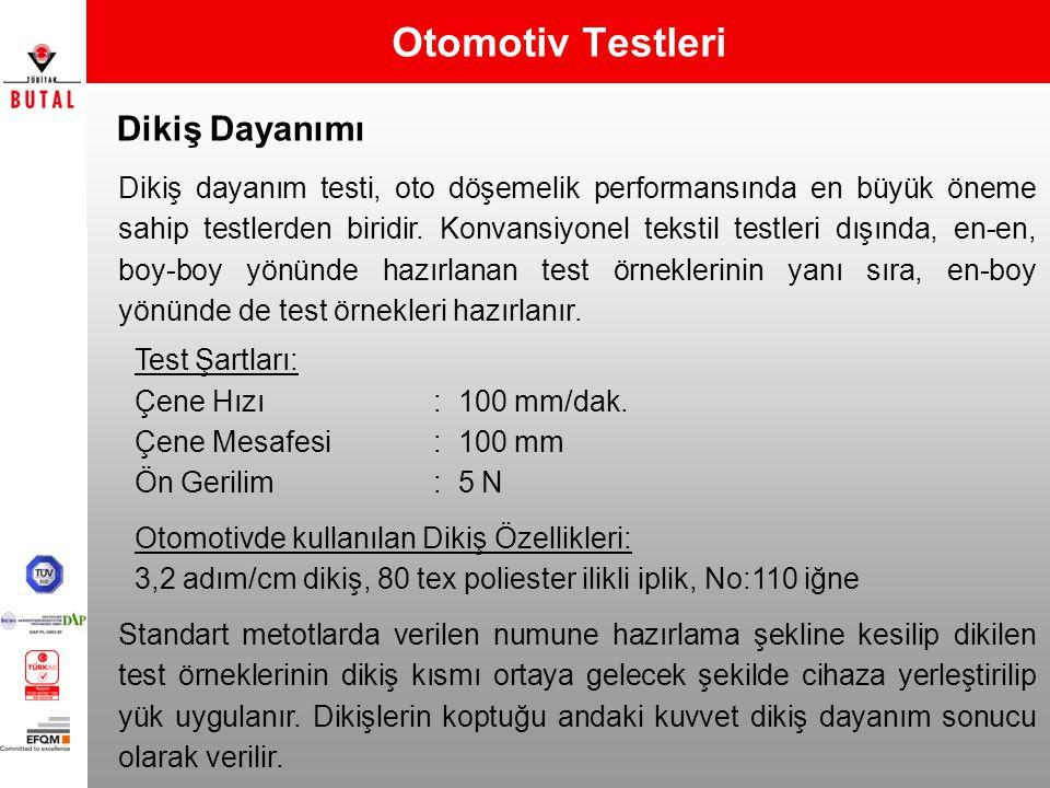 Dikiş Dayanımı Otomotiv Testleri Dikiş dayanım testi, oto döşemelik performansında en büyük öneme sahip testlerden biridir. Konvansiyonel tekstil test