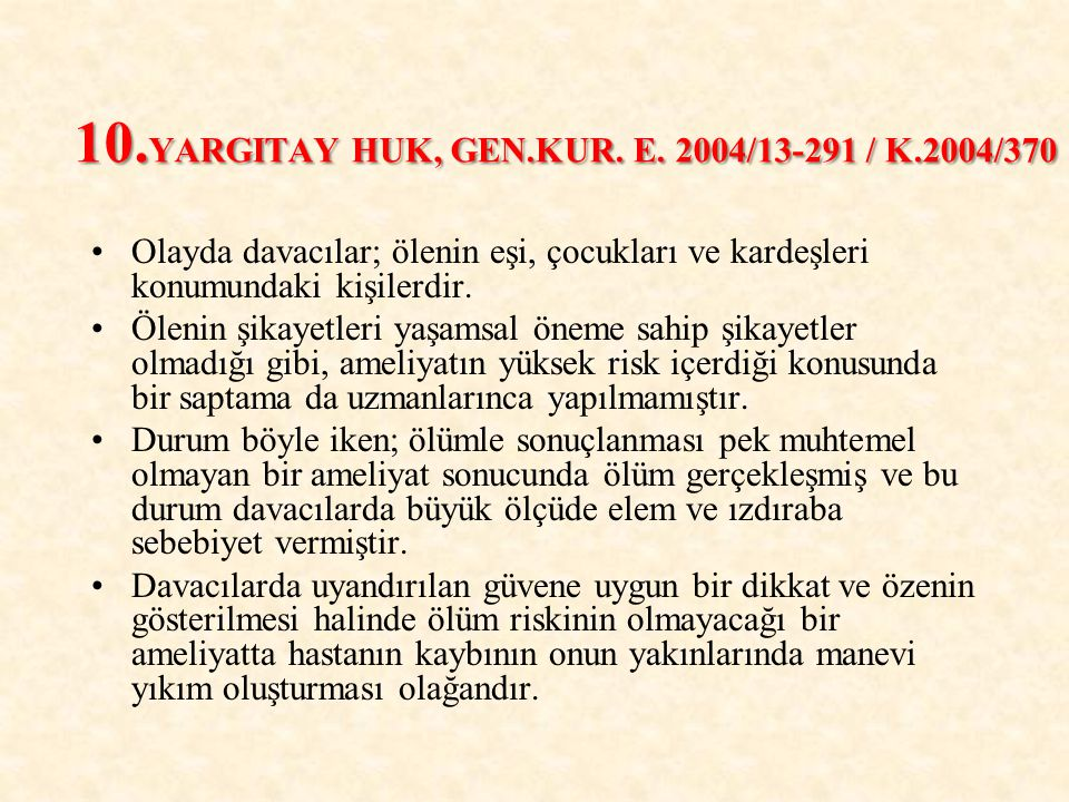 10.YARGITAY HUK, GEN.KUR. E.