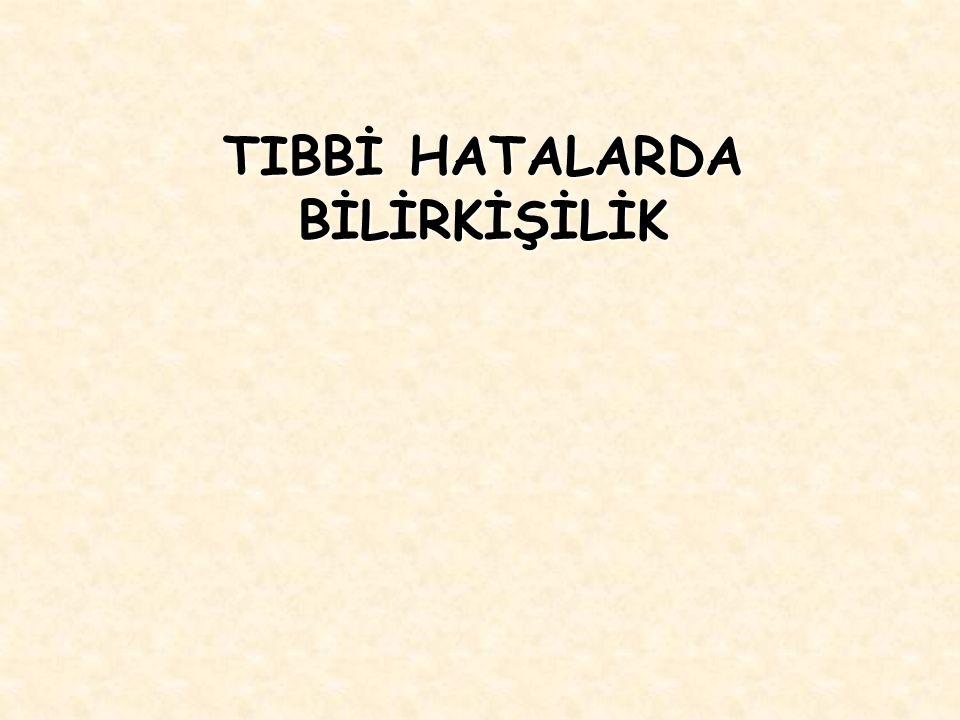 TIBBİ HATALARDA BİLİRKİŞİLİK