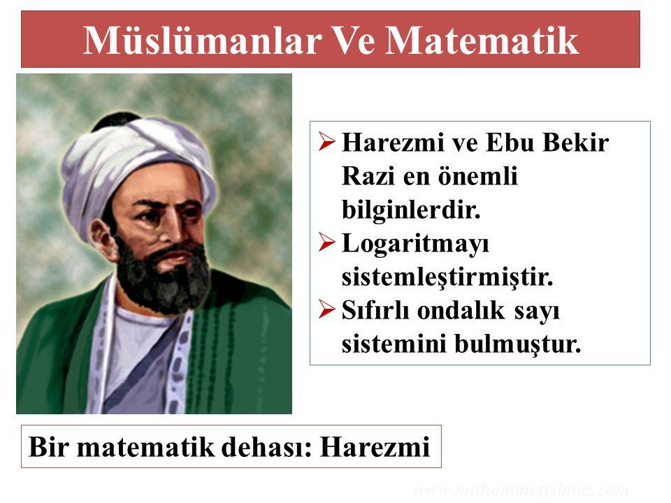 Müslümanlar Ve Matematik Bir matematik dehası: Harezmi  Harezmi ve Ebu Bekir Razi en önemli bilginlerdir.