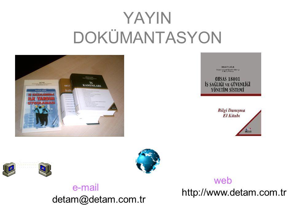 YAYIN DOKÜMANTASYON e-mail detam@detam.com.tr web http://www.detam.com.tr