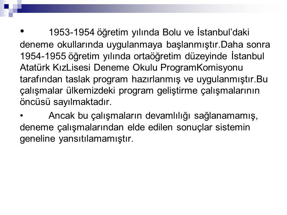 TÜRKYE'DE PG TARİHİ VE SORUNLARI 1924 Tevhid-i Tedrisat Kanunu ile EP'larında laiklik, batıya dönüş ve müspet bilimler oluşturmuş. 1950'de müfredat pr