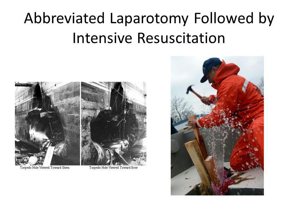 Abbreviated Laparotomy Followed by Intensive Resuscitation
