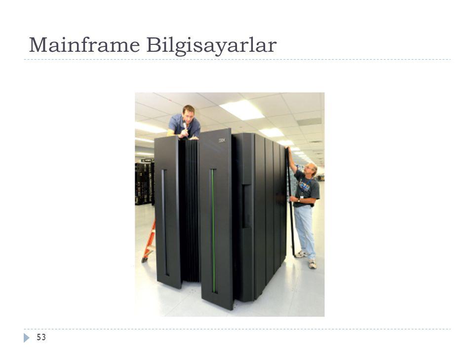 Mainframe Bilgisayarlar 53