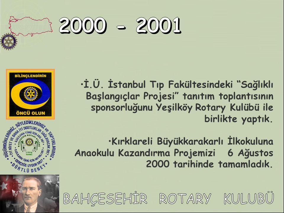 """İ.Ü. İstanbul Tıp Fakültesindeki """"Sağlıklı Başlangıçlar Projesi"""" tanıtım toplantısının sponsorluğunu Yeşilköy Rotary Kulübü ile birlikte yaptık. Kırkl"""