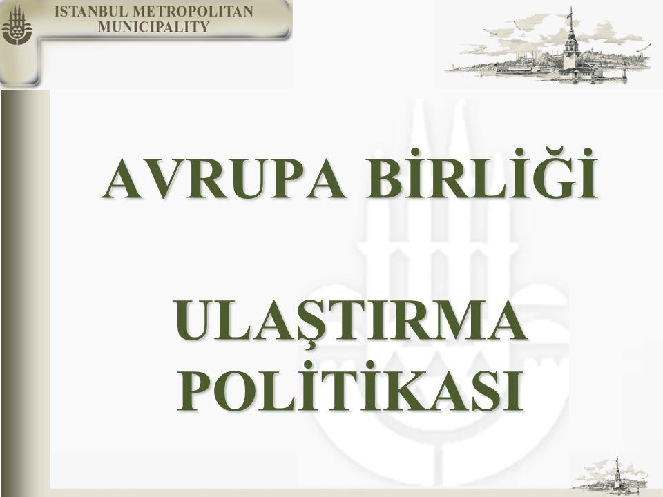 AVRUPA BİRLİĞİ ULAŞTIRMA POLİTİKASI