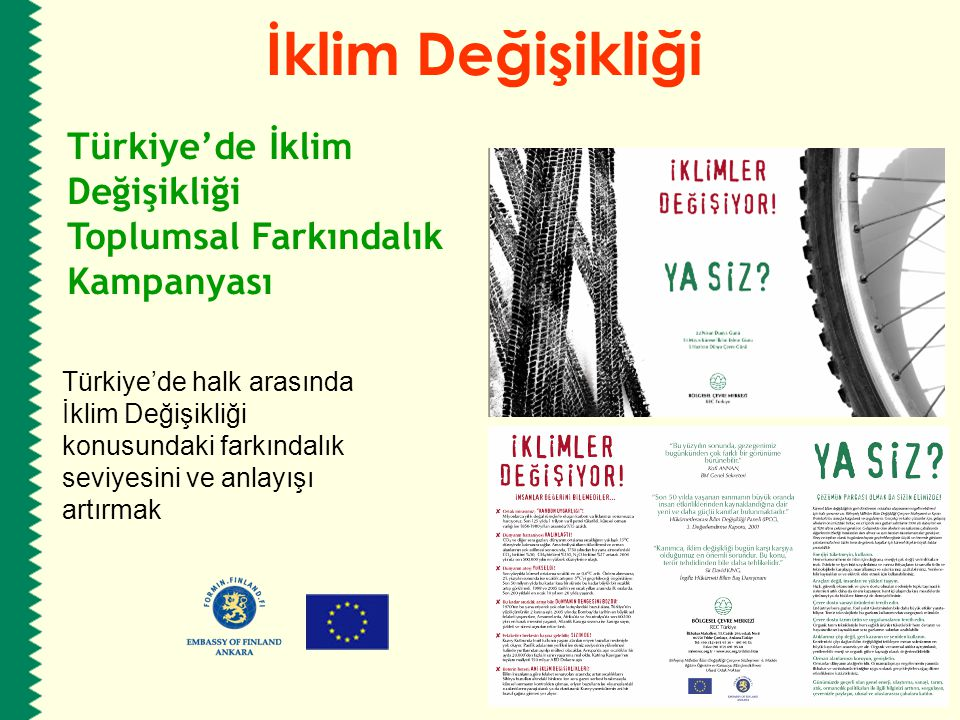 Türkiye'de halk arasında İklim Değişikliği konusundaki farkındalık seviyesini ve anlayışı artırmak İklim Değişikliği Türkiye'de İklim Değişikliği Topl