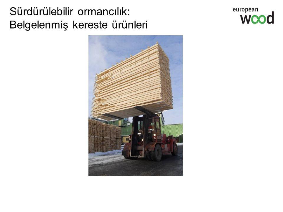 Sürdürülebilir ormancılık: Belgelenmiş kereste ürünleri