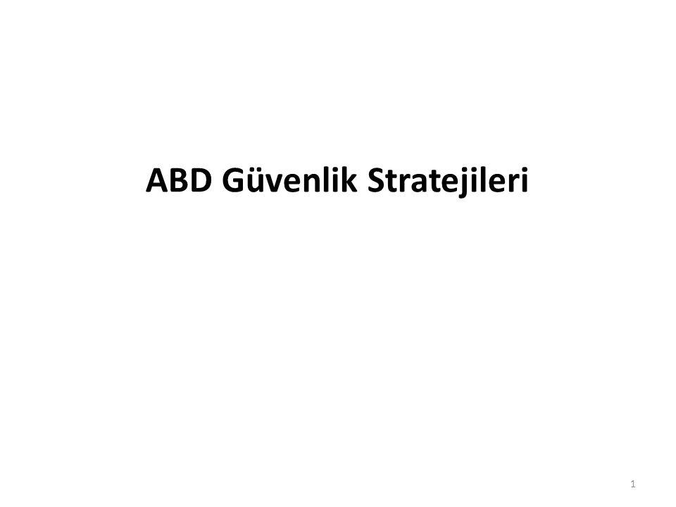 ABD Güvenlik Stratejileri 1