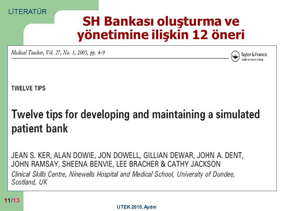 UTEK 2010, Aydın 11/13 SH Bankası oluşturma ve yönetimine ilişkin 12 öneri LİTERATÜR