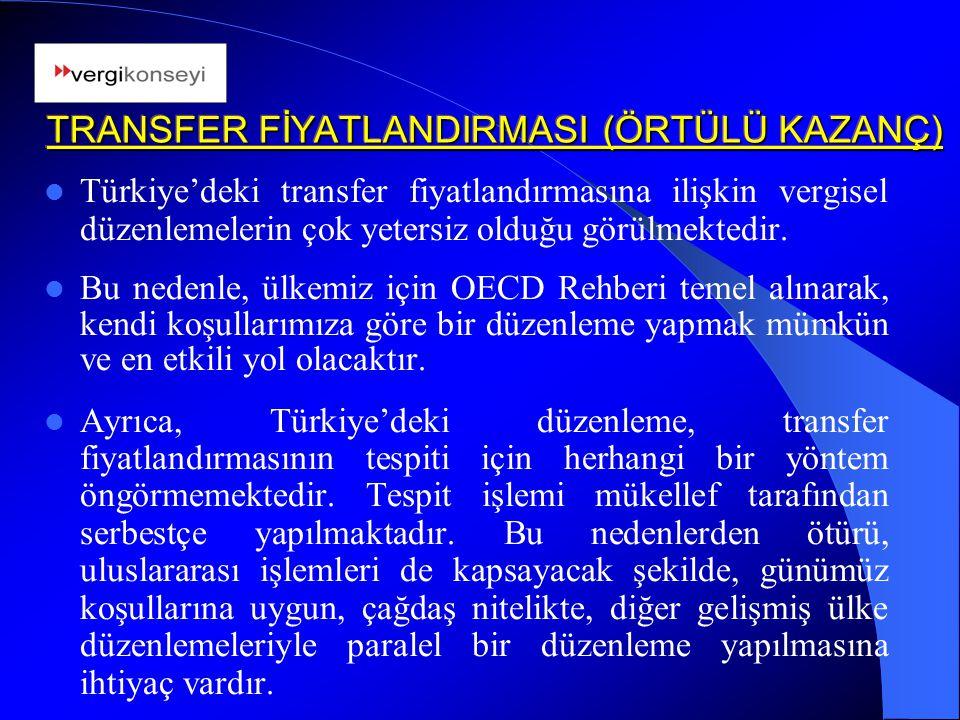 Türkiye'deki transfer fiyatlandırmasına ilişkin vergisel düzenlemelerin çok yetersiz olduğu görülmektedir. Bu nedenle, ülkemiz için OECD Rehberi temel