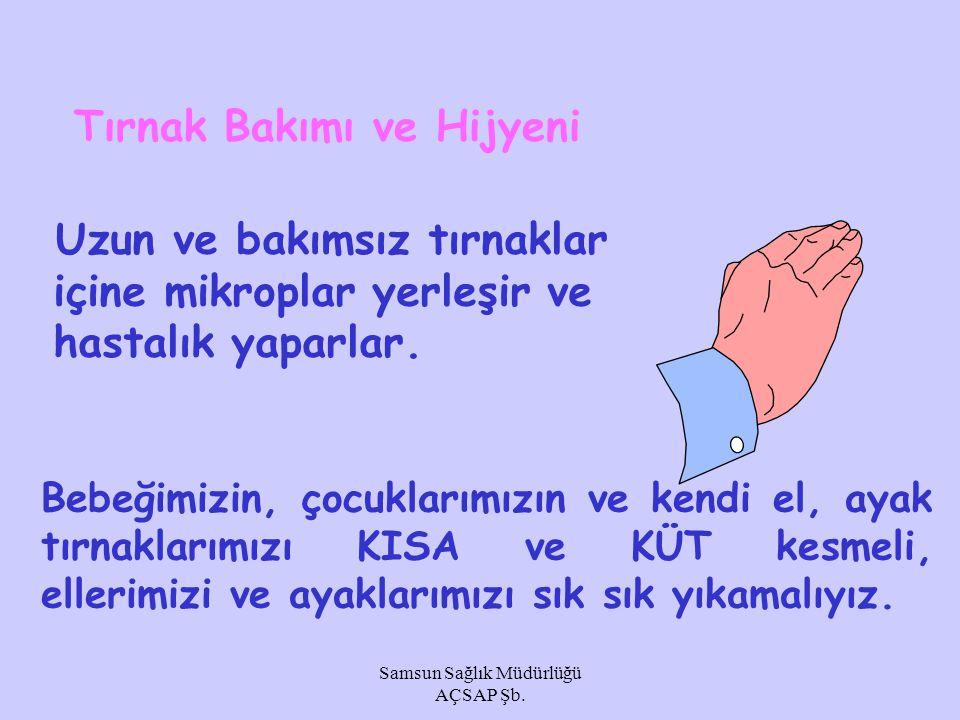 Samsun Sağlık Müdürlüğü AÇSAP Şb.Eller nasıl yıkanmalı.
