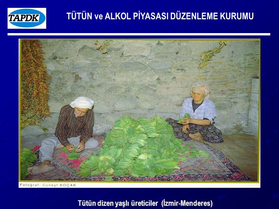 TÜTÜN ve ALKOL PİYASASI DÜZENLEME KURUMU Tütün dizen yaşlı üreticiler (İzmir-Menderes)