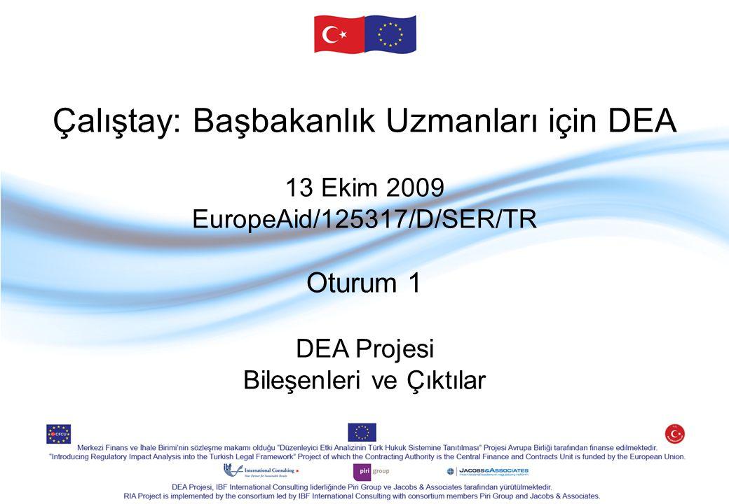 Genel Amaç: İyi düzenleme esasları uygulayarak ve DEA metodolojisinin geniş çaplı sürdürülebilir uygulamasını geliştirerek, Türkiye'deki politika oluşturma ve mevzuat geliştirme süreçlerinin iyileştirilmesine katkıda bulunmak.