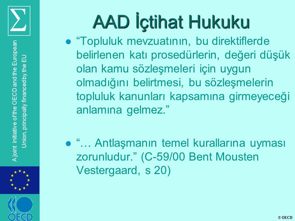 "© OECD A joint initiative of the OECD and the European Union, principally financed by the EU AAD İçtihat Hukuku l ""Topluluk mevzuatının, bu direktifle"