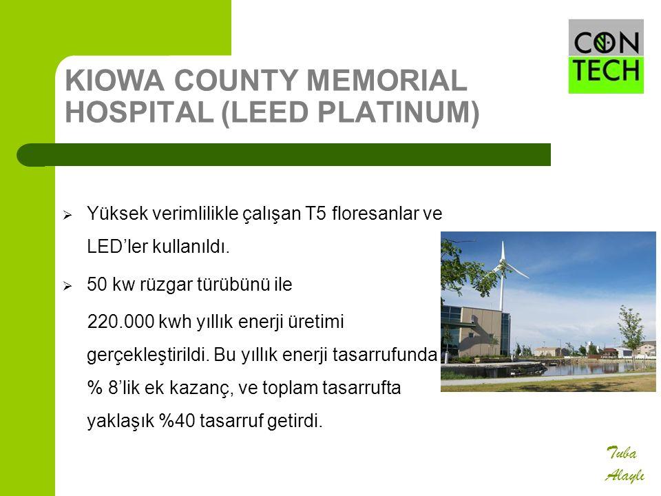 KIOWA COUNTY MEMORIAL HOSPITAL (LEED PLATINUM)  Yüksek verimlilikle çalışan T5 floresanlar ve LED'ler kullanıldı.  50 kw rüzgar türübünü ile 220.000