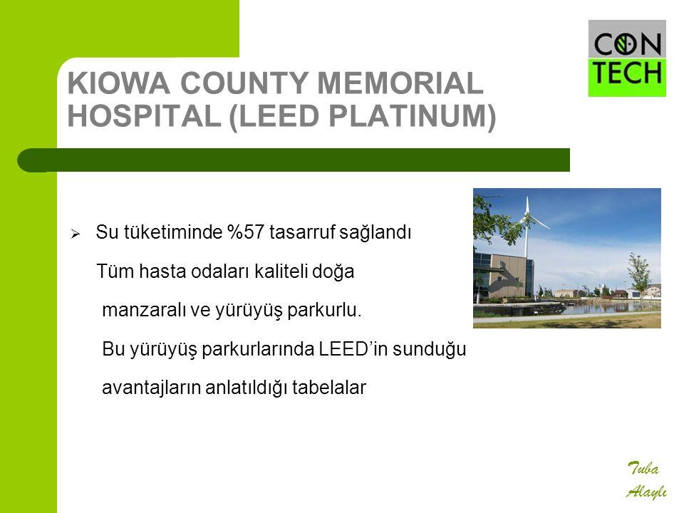 KIOWA COUNTY MEMORIAL HOSPITAL (LEED PLATINUM)  Su tüketiminde %57 tasarruf sağlandı Tüm hasta odaları kaliteli doğa manzaralı ve yürüyüş parkurlu. B