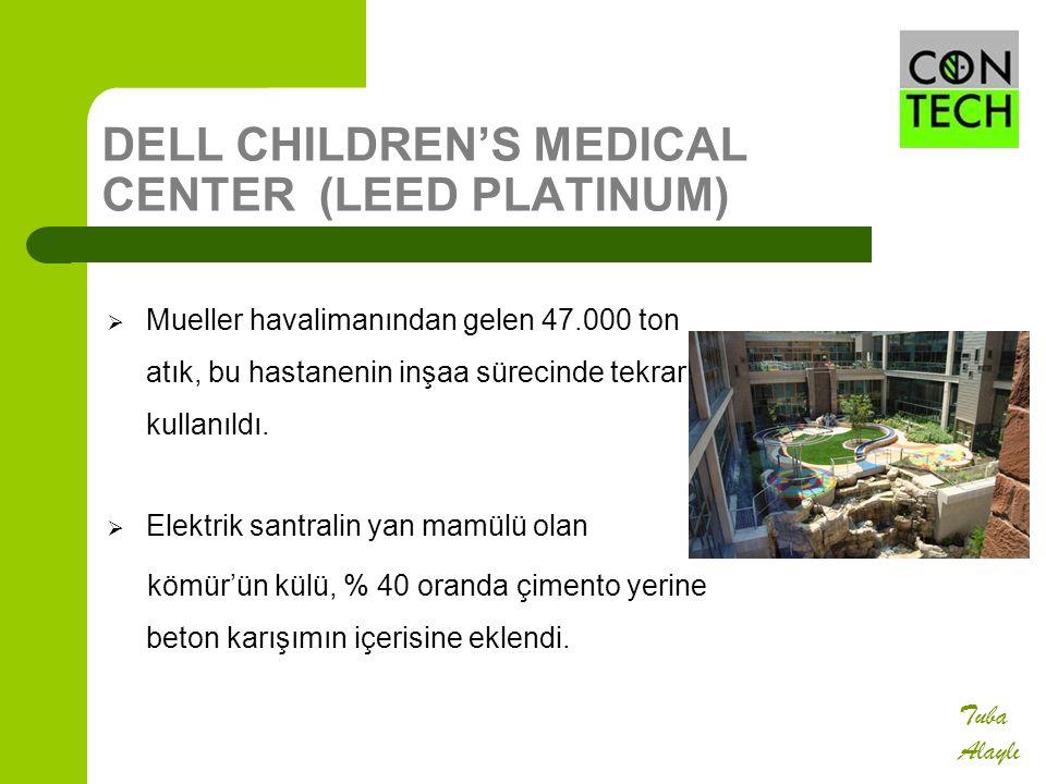 DELL CHILDREN'S MEDICAL CENTER (LEED PLATINUM)  Mueller havalimanından gelen 47.000 ton atık, bu hastanenin inşaa sürecinde tekrar kullanıldı.  Elek