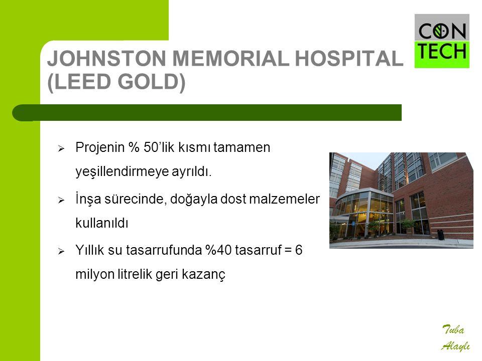 JOHNSTON MEMORIAL HOSPITAL (LEED GOLD)  Projenin % 50'lik kısmı tamamen yeşillendirmeye ayrıldı.  İnşa sürecinde, doğayla dost malzemeler kullanıldı