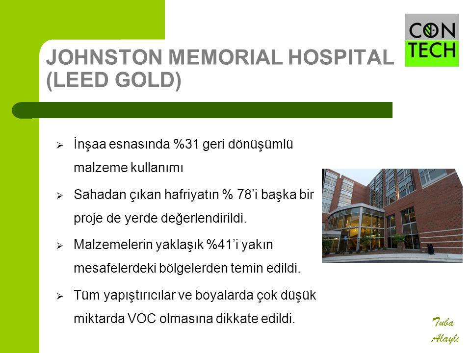 JOHNSTON MEMORIAL HOSPITAL (LEED GOLD)  İnşaa esnasında %31 geri dönüşümlü malzeme kullanımı  Sahadan çıkan hafriyatın % 78'i başka bir proje de yer