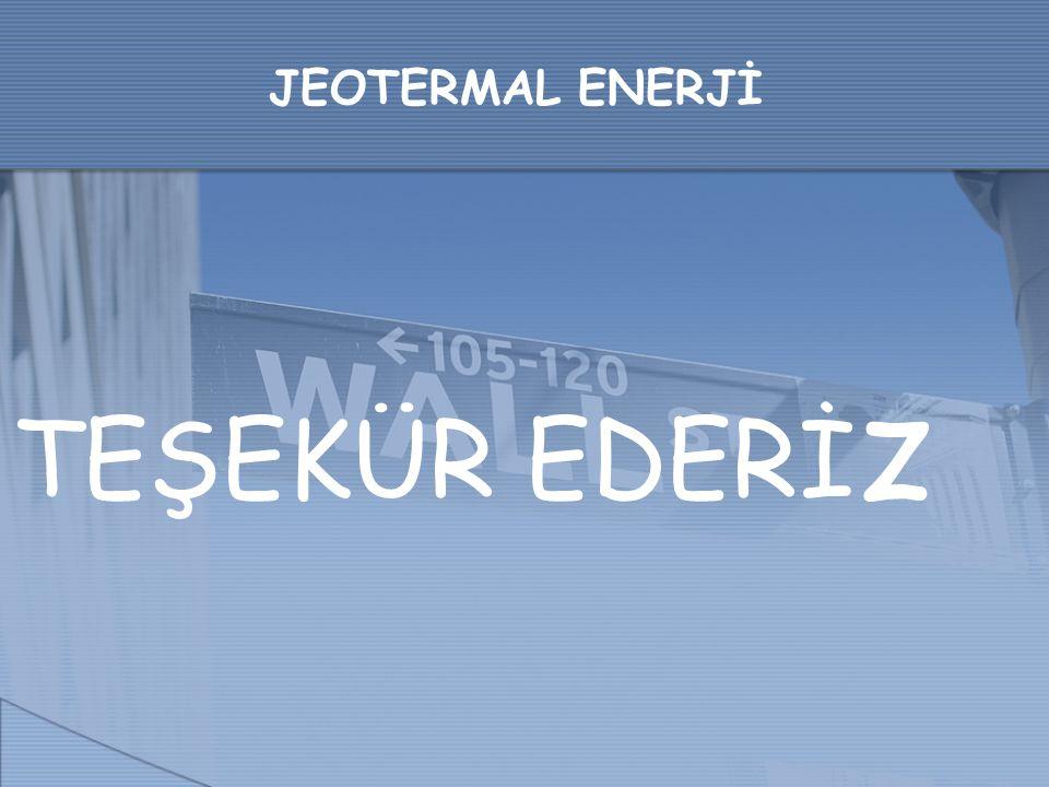JEOTERMAL ENERJİ TEŞEKÜR EDERİ z