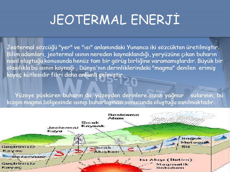 J EOTERMAL ENERJİ Jeotermal sözcüğü