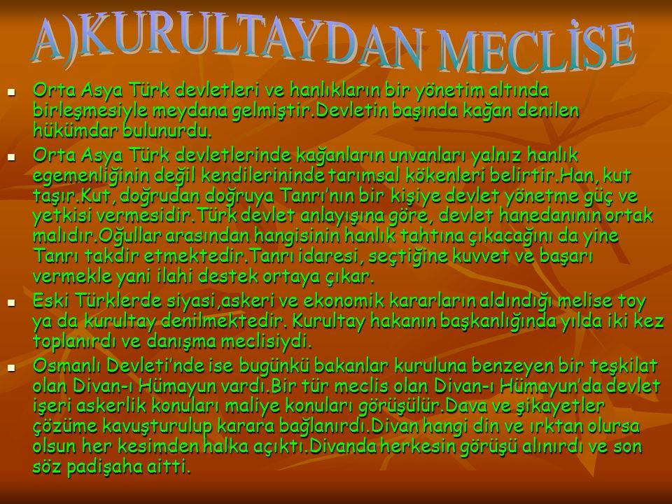 19.yy'da divan kaldırılarak yerine bakanlıklar kuruldu.1839'da ilan edilen Tanzimat Fermanı, Türk tarihinde demokratikleşmenin ilk adımı sayılırdı.Bu fermanla tüm vatandaşların can ve mal güvenliğini sağlanması, yargılamada açıklık, vergide adalet gibi konular yer almıştır.Amaç, devlet yönetiminde merkezileşmeyi sağlamaktır.1876'da Kanun-i Esas-i adı verilen bir anayasa kabul edildi.Bu durum Osmalı Devleti için önemli bir değişimdi.Çünkü padişahın yanında kısmen de olsa halkın da yönetime katılmasını sağlayan Meşrutiyet yönetimine geçildi.