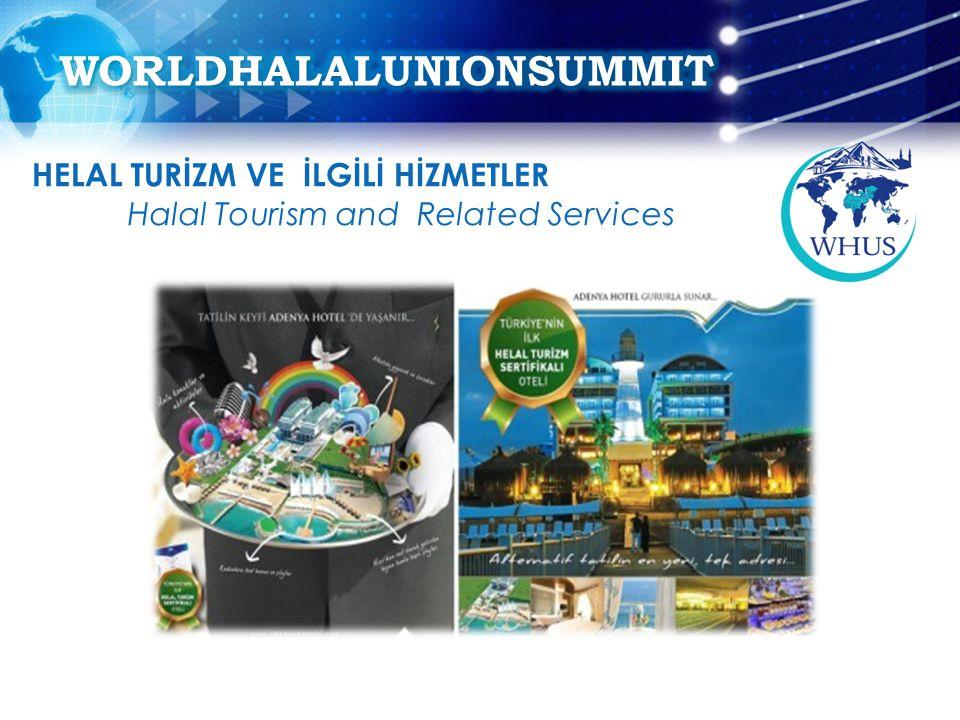 HELAL TURİZM VE İLGİLİ HİZMETLER Halal Tourism and Related Services