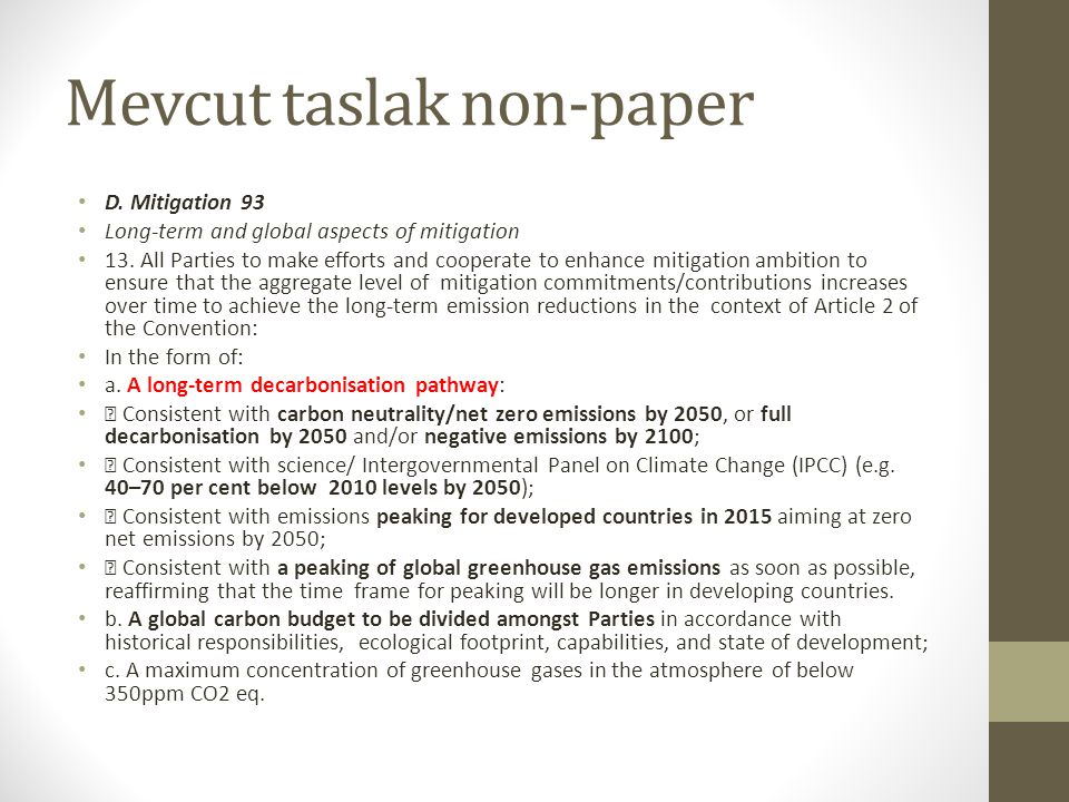 Mevcut taslak non-paper D.Mitigation 93 Long-term and global aspects of mitigation 13.