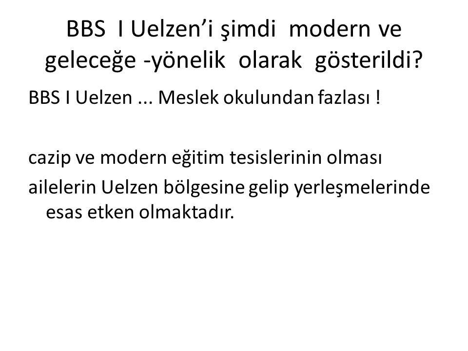BBS I Uelzen'i şimdi modern ve geleceğe -yönelik olarak gösterildi? BBS I Uelzen... Meslek okulundan fazlası ! cazip ve modern eğitim tesislerinin olm