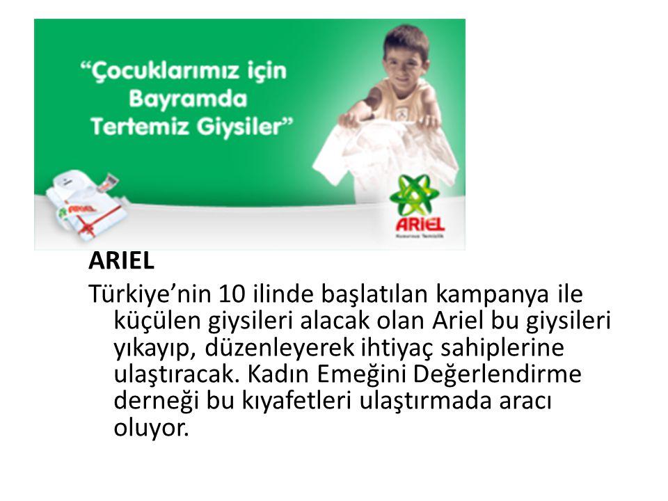 ARİEL Türkiye'nin 10 ilinde başlatılan kampanya ile küçülen giysileri alacak olan Ariel bu giysileri yıkayıp, düzenleyerek ihtiyaç sahiplerine ulaştır