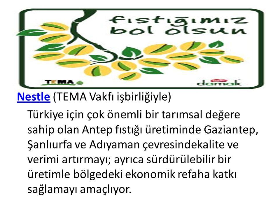 NestleNestle (TEMA Vakfı işbirliğiyle) Türkiye için çok önemli bir tarımsal değere sahip olan Antep fıstığı üretiminde Gaziantep, Şanlıurfa ve Adıyama