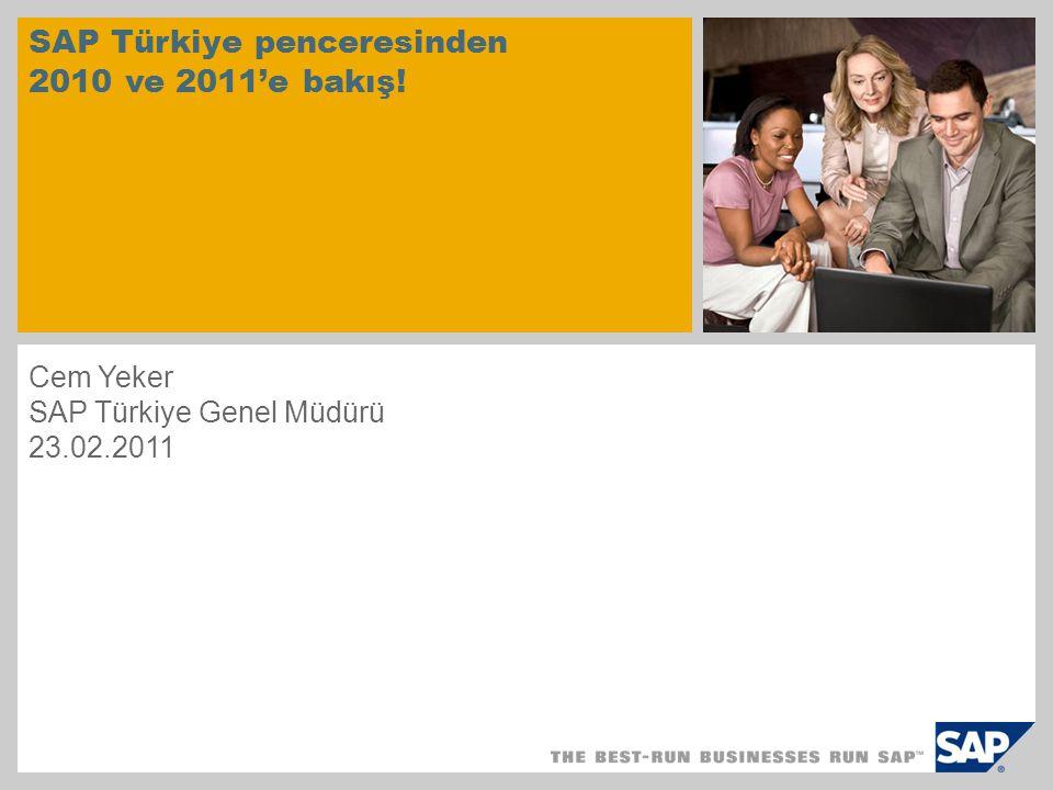 SAP Türkiye penceresinden 2010 ve 2011'e bakış! Cem Yeker SAP Türkiye Genel Müdürü 23.02.2011