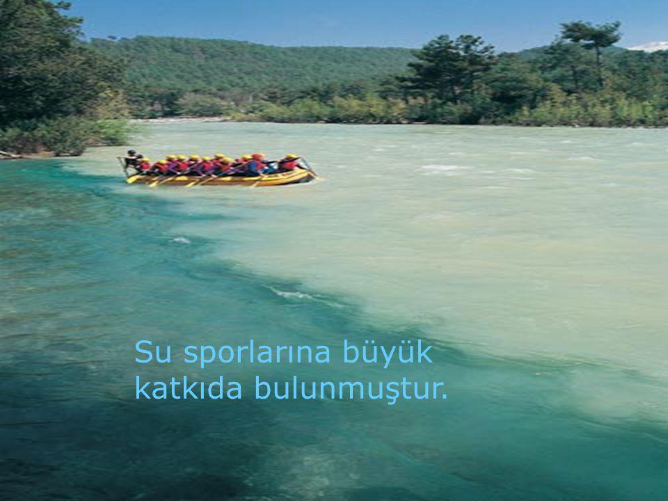 Su sporlarına büyük katkıda bulunmuştur.