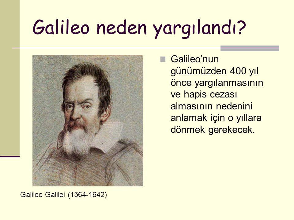 Galileo neden yargılandı.