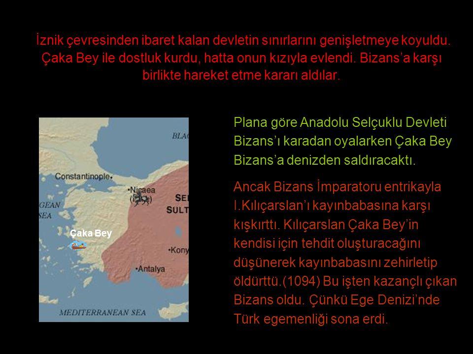 İznik çevresinden ibaret kalan devletin sınırlarını genişletmeye koyuldu. Çaka Bey ile dostluk kurdu, hatta onun kızıyla evlendi. Bizans'a karşı birli