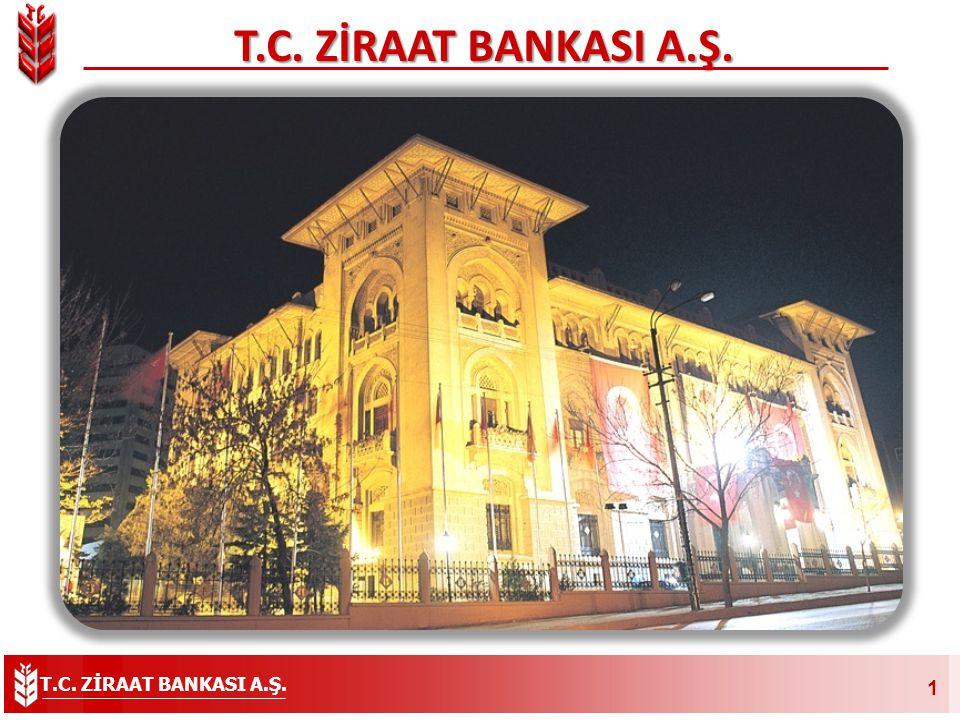 T.C. ZİRAAT BANKASI A.Ş. 1