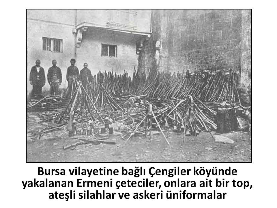 Bursa vilayetine bağlı Çengiler köyünde yakalanan Ermeni çeteciler, onlara ait bir top, ateşli silahlar ve askeri üniformalar