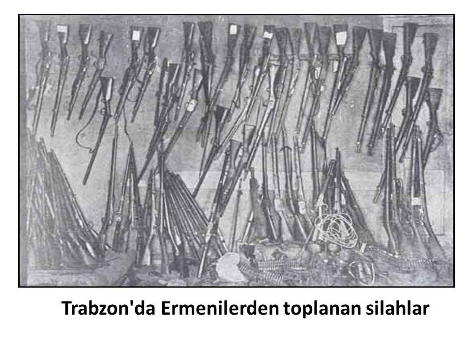 Trabzon'da Ermenilerden toplanan silahlar