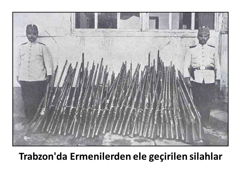 Trabzon'da Ermenilerden ele geçirilen silahlar