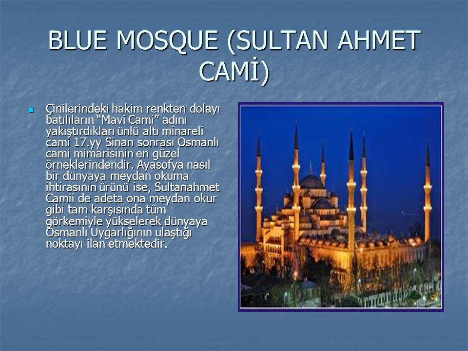 """BLUE MOSQUE (SULTAN AHMET CAMİ) Çinilerindeki hakim renkten dolayı batılıların """"Mavi Cami"""" adını yakıştırdıkları ünlü altı minareli cami 17.yy Sinan s"""