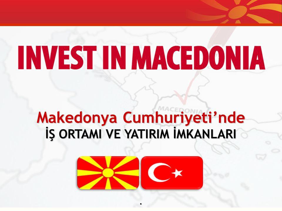 Invest in Macedonia HİZMETİNİZDE … Tek kurum ve proje y ö netim yaklaşımı VIP yatırımcı turları Mevcut yer ve araz i ler İ nsan kaynakları,inşaat,menkul kıymetler,vergi sistemi bilgileri ve danışmanlık Ünivers i teler ve yerli şirketlerle ziyaretler Yerel ve merkezi Hük ü met organları ile bağlantı kurma Mevzuat alanında doğru yönlendirme