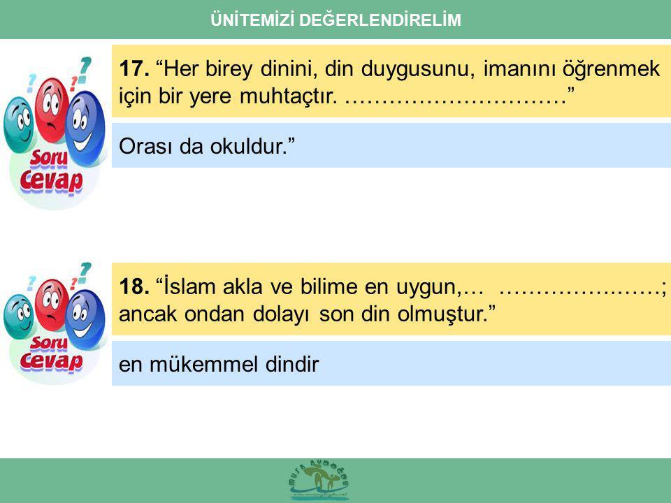 ÜNİTEMİZİ DEĞERLENDİRELİM 17.
