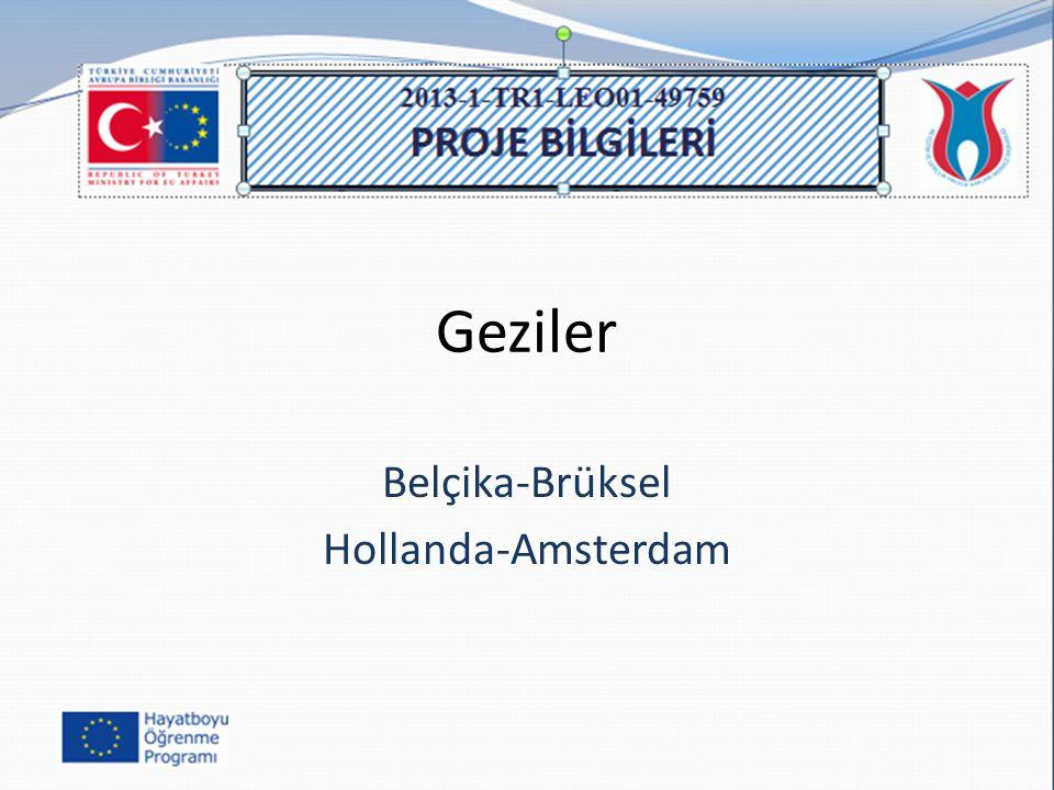 Geziler Belçika-Brüksel Hollanda-Amsterdam